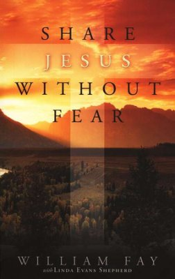 Buy your copy of Share Jesus without Fear in the Bible Gateway Store