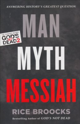Buy your copy of Man, Myth, Messiah: Answering History's Greatest Question in the Bible Gateway Store