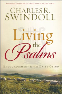 Buy your copy of Living the Psalms: Encouragement for the Daily Grind in the Bible Gateway Store