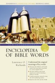 Buy your copy of the New International Encyclopedia of Bible Words in the Bible Gateway Store