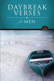 Buy your copy of DayBreak Verses for Men in the Bible Gateway Store