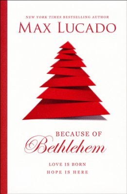 Buy your copy of Because of Bethlehem in the Bible Gateway Store where you'll enjoy low prices every day