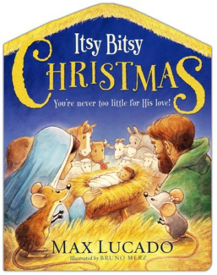 Buy your copy of Itsy Bitsy Christmas: You're Never Too Little for His Love in the Bible Gateway Store where it's always on sale