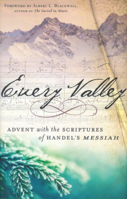 Buy your copy of Every Valley in the Bible Gateway Store where everything is always on sale