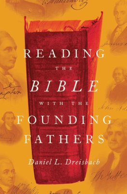 Buy your copy of Reading the Bible with the Founding Fathers in the Bible Gateway Store where you'll enjoy low prices every day