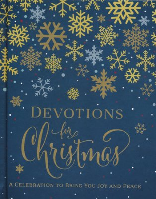 Buy your copy of Devotions for Christmas: A Celebration to Bring You Joy and Peace in the Bible Gateway Store where you'll enjoy low prices every day