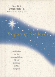 Buy your copy of Preparing for Jesus in the Bible Gateway Store where you'll enjoy low prices every day