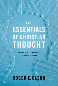 Buy your copy of The Essentials of Christian Thought in the Bible Gateway Store where you'll enjoy low prices every day