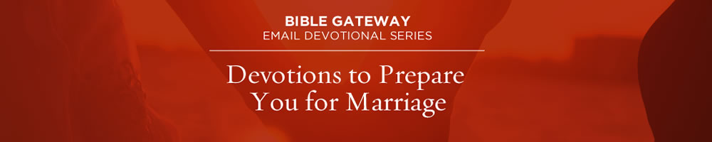 Devotions to Prepare You for Marriage
