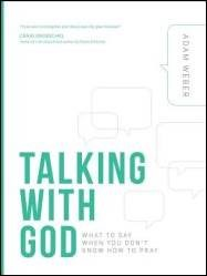Buy your copy of Talking with God in the Bible Gateway Store where you'll enjoy low prices every day