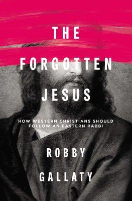 Buy your copy of The Forgotten Jesus in the Bible Gateway Store where you'll enjoy low prices every day