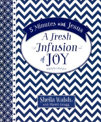 Buy your copy of A Fresh Infusion of Joy in the Bible Gateway Store where you'll enjoy low prices every day