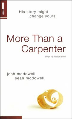 Buy your copy of More Than a Carpenter in the Bible Gateway Store where you'll enjoy low prices every day