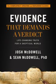 Buy your copy of Evidence That Demands a Verdict: Life-Changing Truth for a Skeptical World in the Bible Gateway Store where you'll enjoy low prices every day
