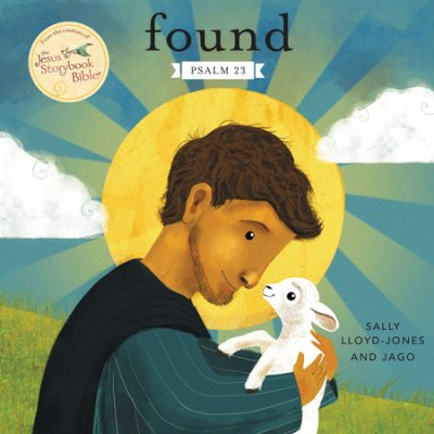 Buy your copy of Found: Psalm 23 in the Bible Gateway Store where you'll enjoy low prices every day