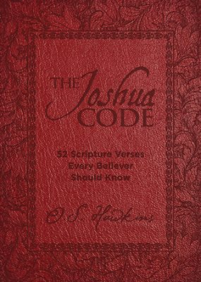 Buy your copy of The Joshua Code: 52 Scripture Verses Every Believer Should Know in the Bible Gateway Store where you'll enjoy low prices every day