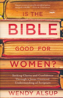 Buy your copy of Is the Bible Good for Women? in the Bible Gateway Store where you'll enjoy low prices every day