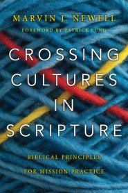 Buy your copy of Crossing Cultures in Scripture in the Bible Gateway Store where you'll enjoy low prices every day