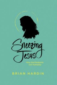 Buy your copy of Sneezing Jesus in the Bible Gateway Store where you'll enjoy low prices every day