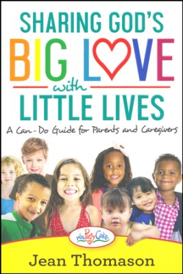 Buy your copy of Sharing God's Big Love with Little Lives in the Bible Gateway Store where you'll enjoy low prices every day