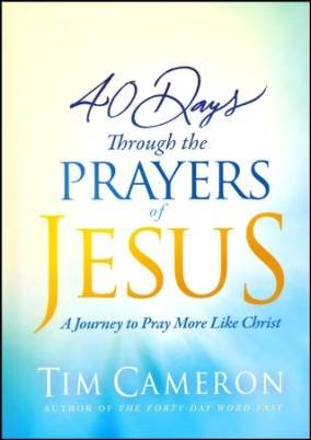 Buy your copy of 40 Days Through the Prayers of Jesus in the Bible Gateway Store where you'll enjoy low prices every day