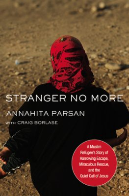 Buy your copy of Stranger No More: A Muslim Refugee's Story of Harrowing Escape, Miraculous Rescue, and the Quiet Call of Jesus in the Bible Gateway Store where you'll enjoy low prices every day
