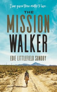 Buy your copy of The Mission Walker in the Bible Gateway Store where you'll enjoy low prices every day