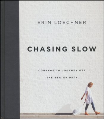 Buy your copy of Chasing Slow in the Bible Gateway Store where you'll enjoy low prices every day
