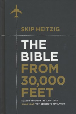 Buy your copy of The Bible from 30,000 Feet in the Bible Gateway Store where you'll enjoy low prices every day