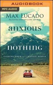Buy your copy of Anxious for Nothing Audio Book MP3-CD in the Bible Gateway Store where you'll enjoy low prices every day