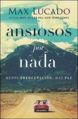 Buy your copy of Anxious for Nothing Spanish in the Bible Gateway Store where you'll enjoy low prices every day