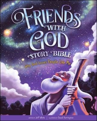 Buy your copy of Friends With God Story Bible: Why God Loves People Like Me in the Bible Gateway Store where you'll enjoy low prices every day
