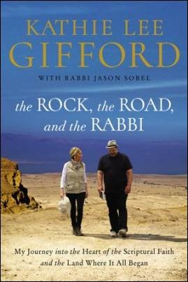 Sneak Peek: The Rock, the Road, and the Rabbi by Kathie Lee