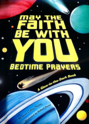 Buy your copy of May the Faith Be With You: Bedtime Prayers in the Bible Gateway Store where you'll enjoy low prices every day