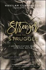 Buy your copy of Stronger than the Struggle in the Bible Gateway Store where you'll enjoy low prices every day