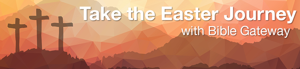 Easter devotions at Bible Gateway