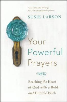 Buy your copy of Your Powerful Prayers in the Bible Gateway Store where you'll enjoy low prices every day