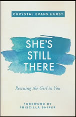 She's Still There by Chrystal Evans Hurst