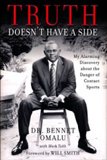 Truth Doesn't Have a Side by Dr. Bennet Omalu