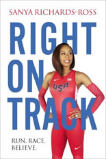 Right on Track by Sanya Richards-Ross