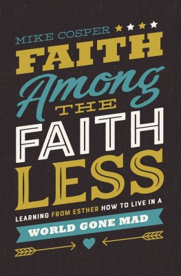 Buy your copy of Faith Among the Faithless in the Bible Gateway Store where you'll enjoy low prices every day