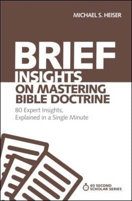 Buy your copy of Brief Insights on Mastering Bible Doctrine in the Bible Gateway Store where you'll enjoy low prices every day