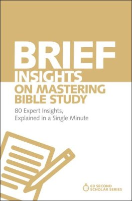 Buy your copy of Brief Insights on Mastering Bible Study in the Bible Gateway Store where you'll enjoy low prices every day