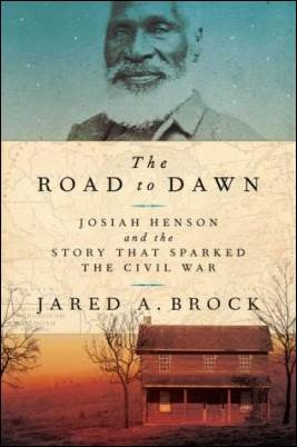 Buy your copy of The Road to Dawn: Josiah Henson and the Story that Sparked the Civil War in the Bible Gateway Store where you'll enjoy low prices every day