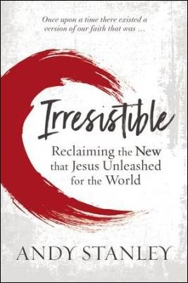 Buy your copy of Irresistible in the Bible Gateway Store where you'll enjoy low prices every day