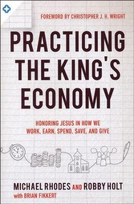 Buy your copy of Practicing the King's Economy in the Bible Gateway Store where you'll enjoy low prices every day