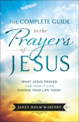 Buy your copy of The Complete Guide to the Prayers of Jesus in the Bible Gateway Store where you'll enjoy low prices every day