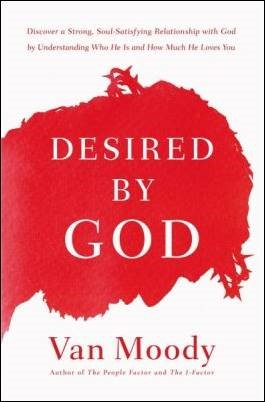 Buy your copy of Desired by God in the Bible Gateway Store where you'll enjoy low prices every day