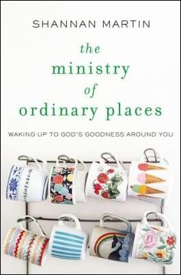Buy your copy of The Ministry of Ordinary Places in the Bible Gateway Store where you'll enjoy low prices every day