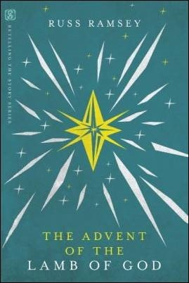 Buy your copy of The Advent of the Lamb of God in the Bible Gateway Store where you'll enjoy low prices every day